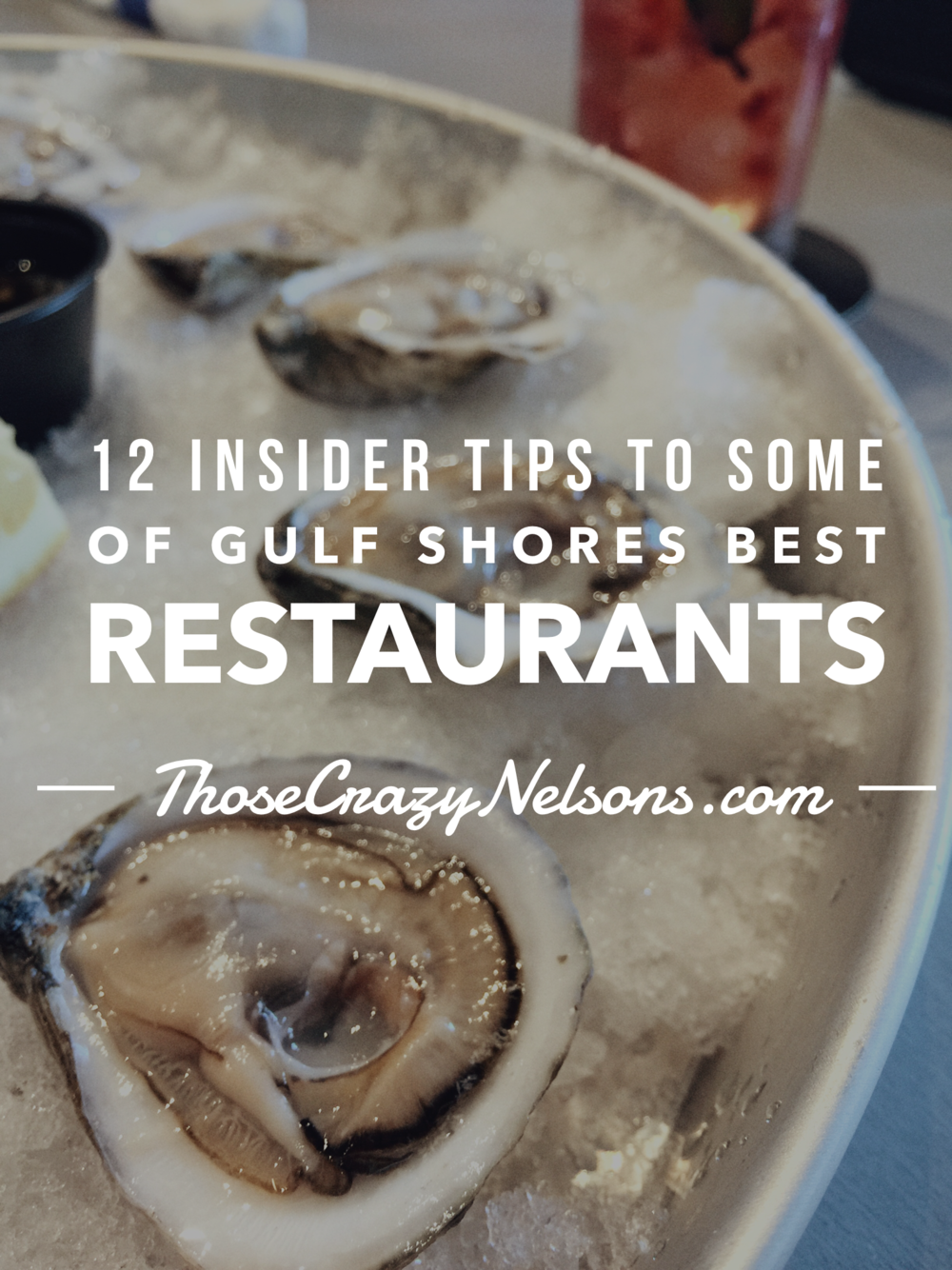 These tips will help give you the best Gulf Shores eating experience! #thosecrazynelsons