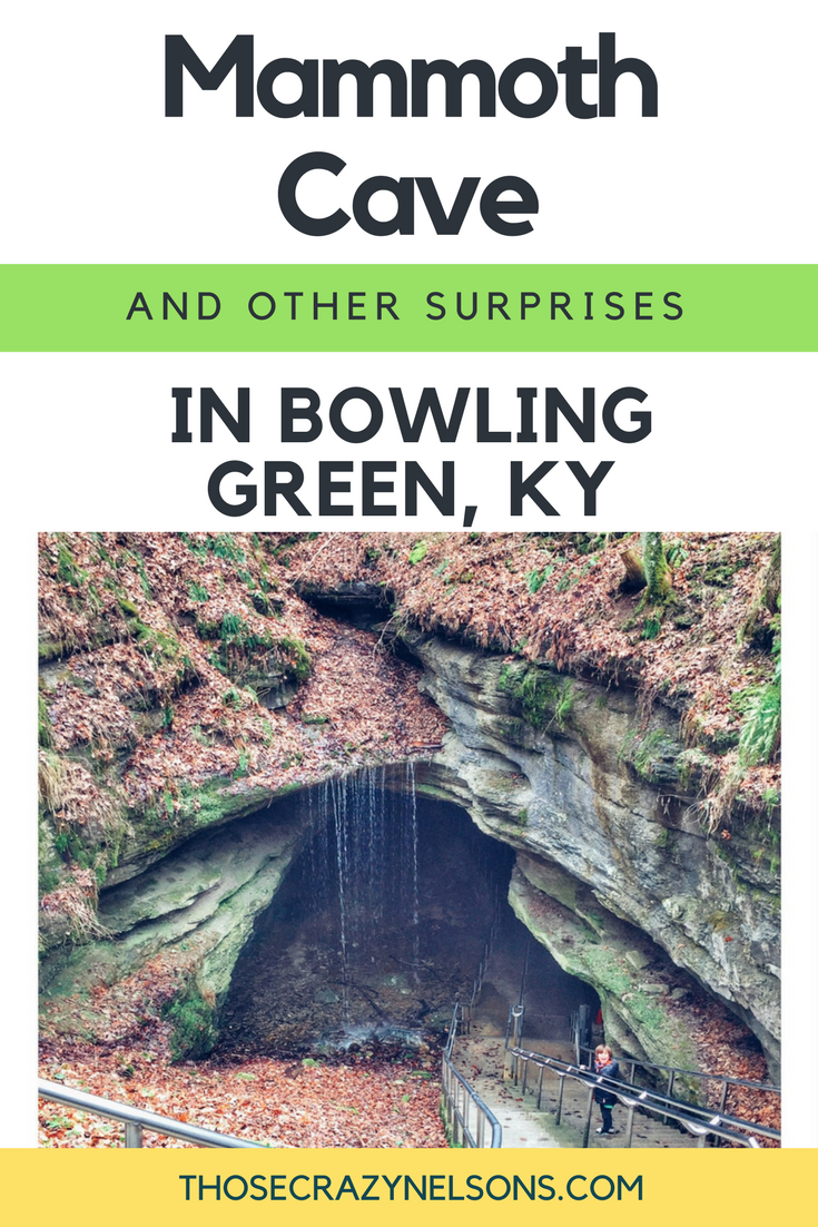 Pin this: Why your family should consider Bowling Green for your next getaway via ThoseCrazyNelsons.com