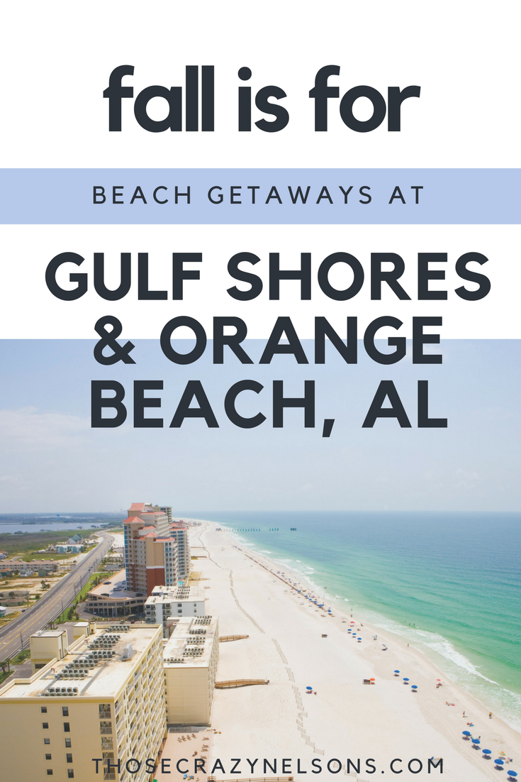 #KeepOnSummering this fall at Gulf Shores and Orange Beach. Here's why-- with ThoseCrazyNelsons.com