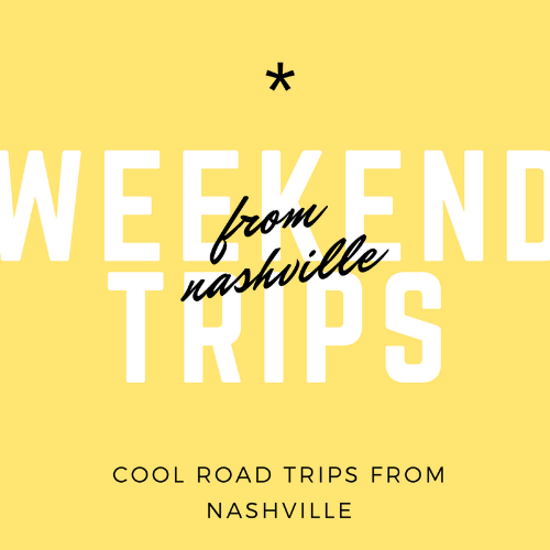 Want trips that are driving distance from Nashville? Weekend Trips from Nashville is your jam.