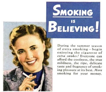 Smoking is believing that it won't give you cancer, chums!