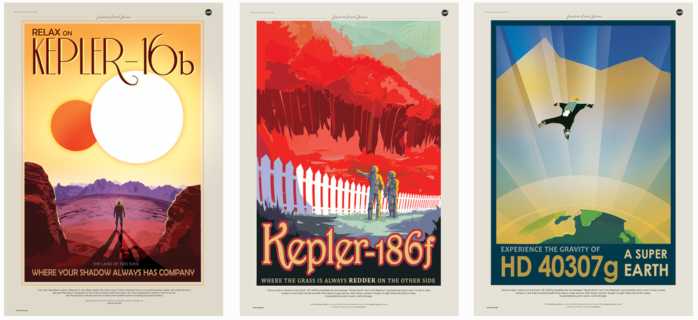 JPL / NASA Exoplanet Travel Posters     FULL ARTWORK -- http://www.jpl.nasa.gov/visions-of-the-future/  Creative Director- Dan Goods; Art Director- David Delgado