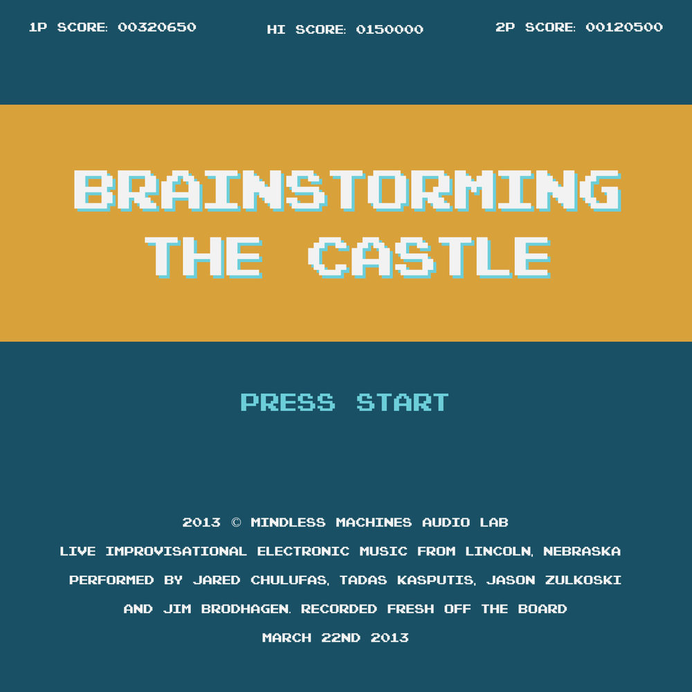 Brainstorming The Castle by Mindless Machines Audio Lab