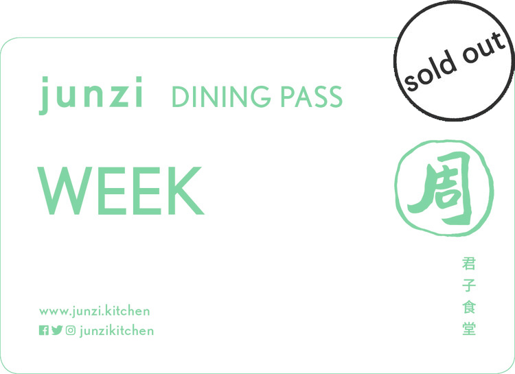 WEEK 周  59 limited edition only 50 available  Enjoy up to 2 (two) meals a day for the entire week. Each meal can be any one food item plus one drink*. Junzi Dining Passes are non-transferrable. Guests must present a valid photo ID at checkout.