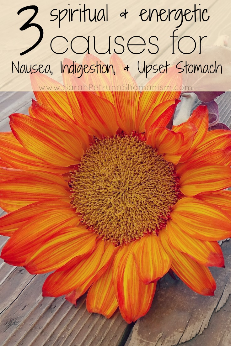Is It Something Spiritual? Nausea, Indigestion and Upset Stomach. Exploring stomach symptoms as they relate to the spiritual and the energetic bodies.