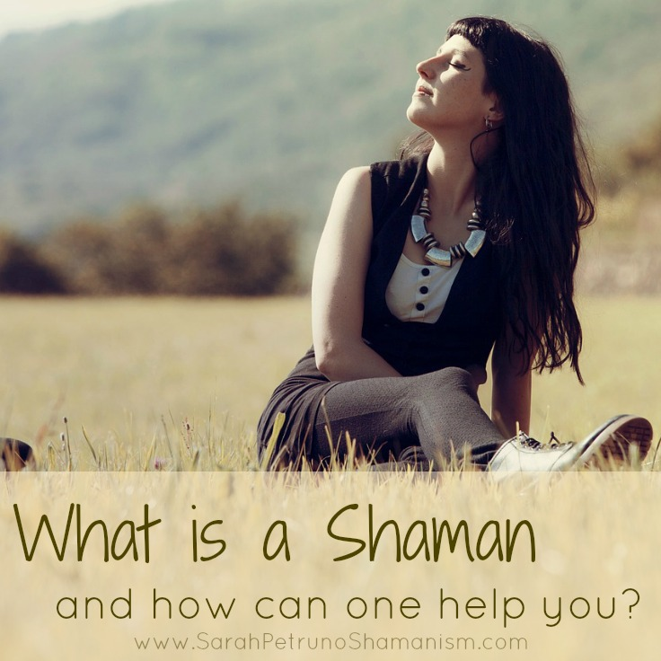 What is a shaman and how can one help you?
