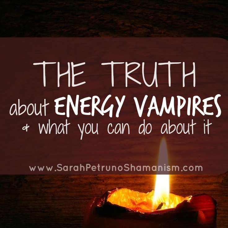 The truth about energy vampires may not be as evil and malicious as you think - it's far from the intentional soul-sucking that's vastly splashed across the internet.
