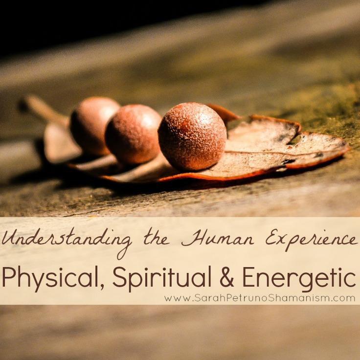 Perhaps the most important concept in shamanic and energetic healing and the most misunderstood - it's the existence of the spiritual, energetic, and physical body as all part of the human experience.