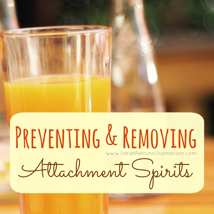 Preventing and Removing Attachment Spirits