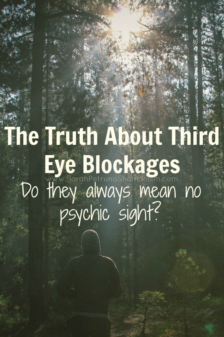 The truth about third eye blockages: do they always mean no clairvoyant ability?