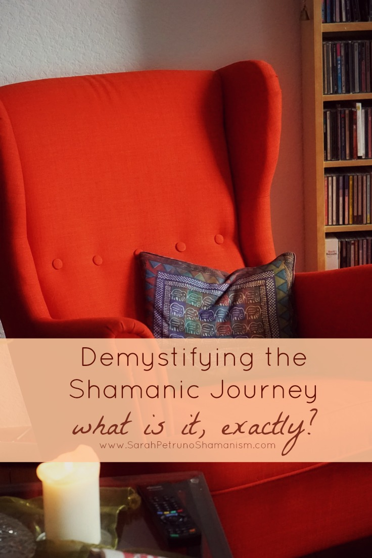 What on Earth is a Shamanic Journey? Demystifying the mysterious - what's is it, what does it involve, and how is one taken?