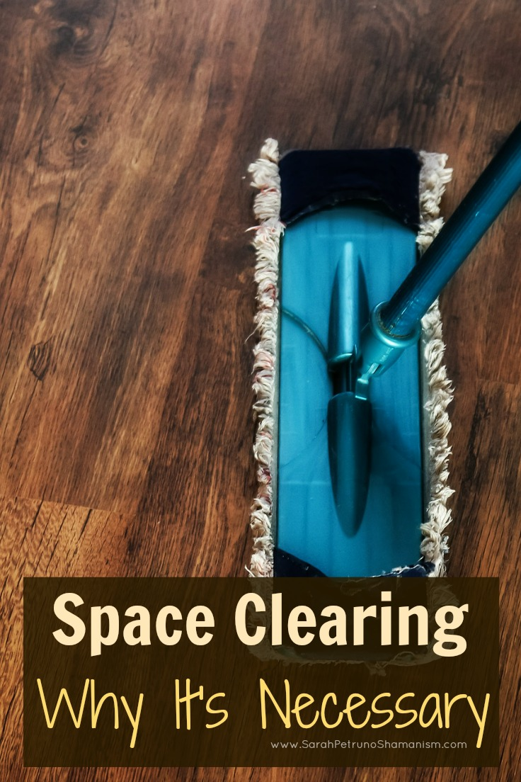 Understanding why space clearing matters - find out why it needs to happen and when to do it
