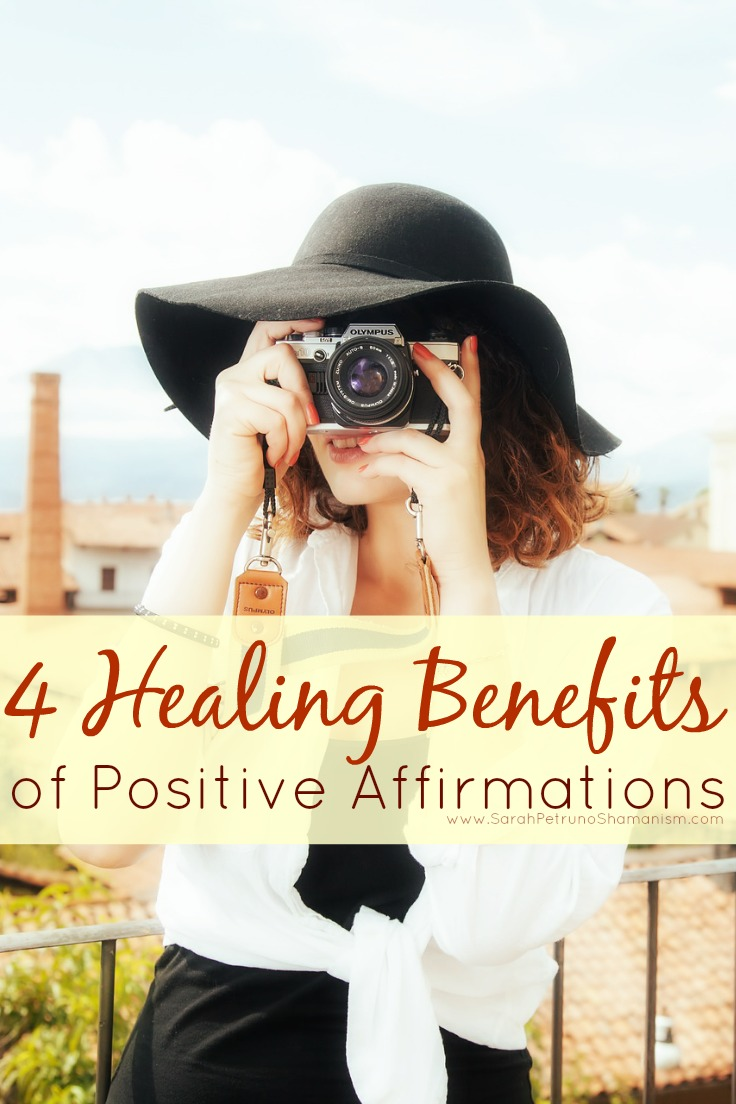 4 Healing Benefits of Positive Affirmations