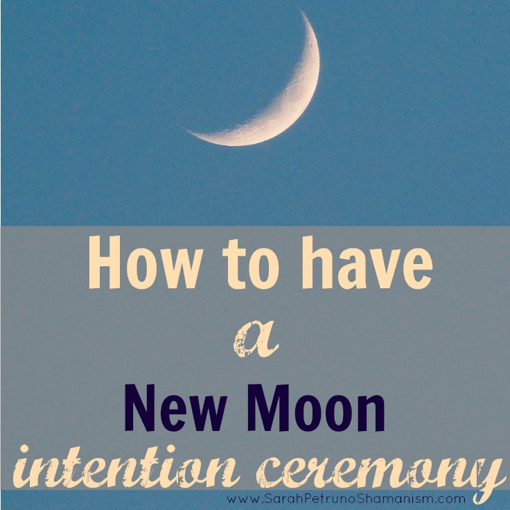 How-to: A New Moon Intention Setting Ceremony