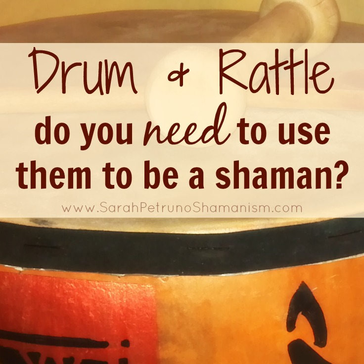 Shamanic essentials? Or can you get away without using these seemingly necessary tools?