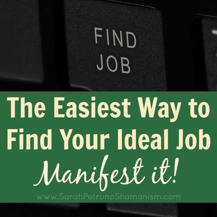 Get tips on how to manifest and get your ideal job - what to put on your list and how to ask for it.