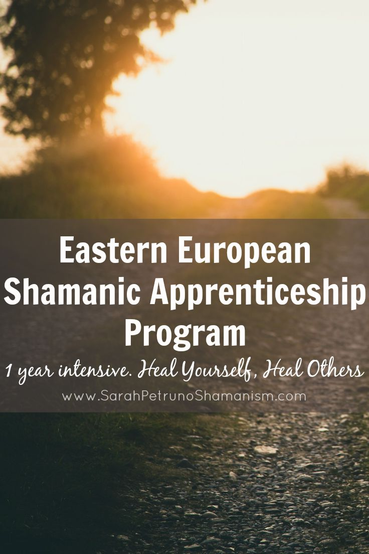 Shamanic Apprenticeship Program in Eastern European Shamanism. One apprenticeship available starting August 24, 2015