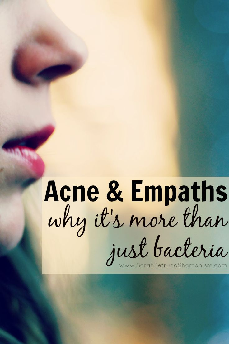 Empaths have more to deal with skin-wise than mere infections - find out what it is and gain yet another reason not to touch your face