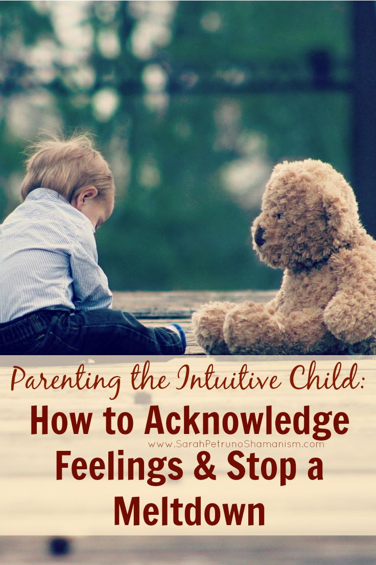 Our single best tip for easing feelings and calming meltdowns in our intuitive, empathic child.