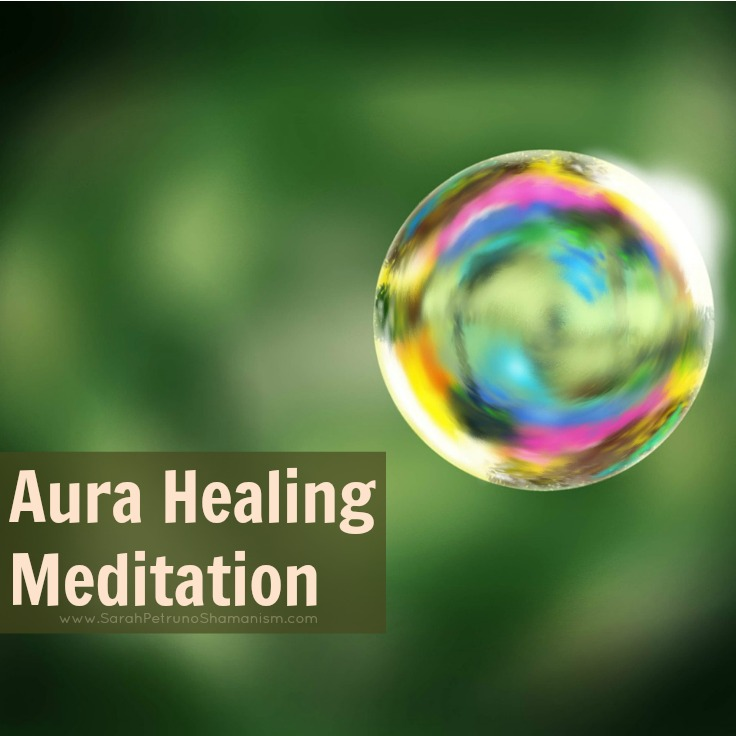Heal your own aura energetically with an instructive, fully guided audio meditation by Sarah Petruno, Shamana