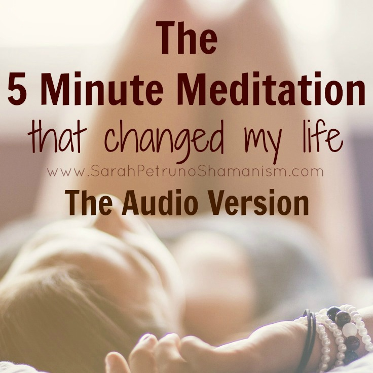 The 5 Minute Meditation that Changed my Life - the audio, guided .mp3 version!