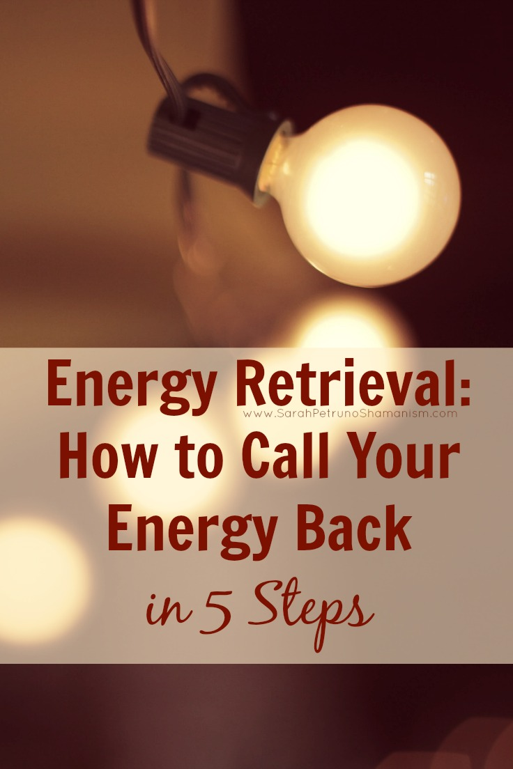 The essential practice of energy retrieval - learn to call your energy back in as little as 5 steps.
