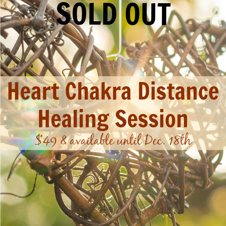 Heart Chakra Distance Healing Session - $49, available only until Dec. 18th