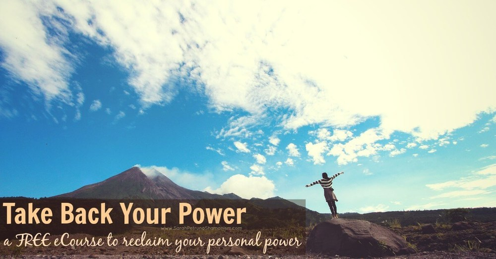 FREE eCourse in reclaiming your personal power through shamanic practice of power retrieval, from Sarah Petruno Shamanism. Enroll here.