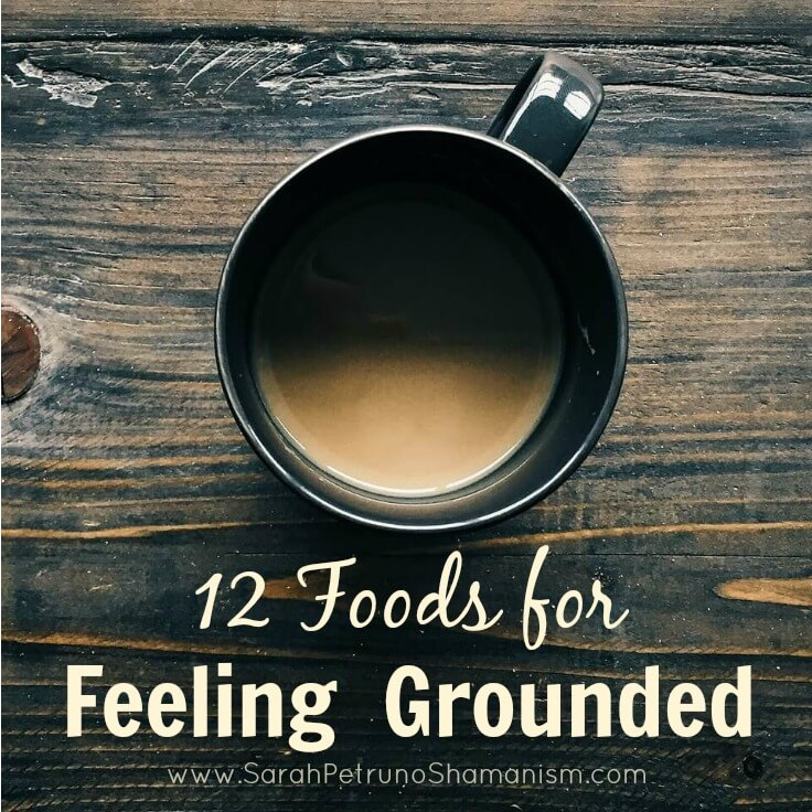 Grounding makes you feel more alert, less spacey, and less anxious - you can easily allow yourself to feel more grounded through food and drink. . . some you wouldn't expect!