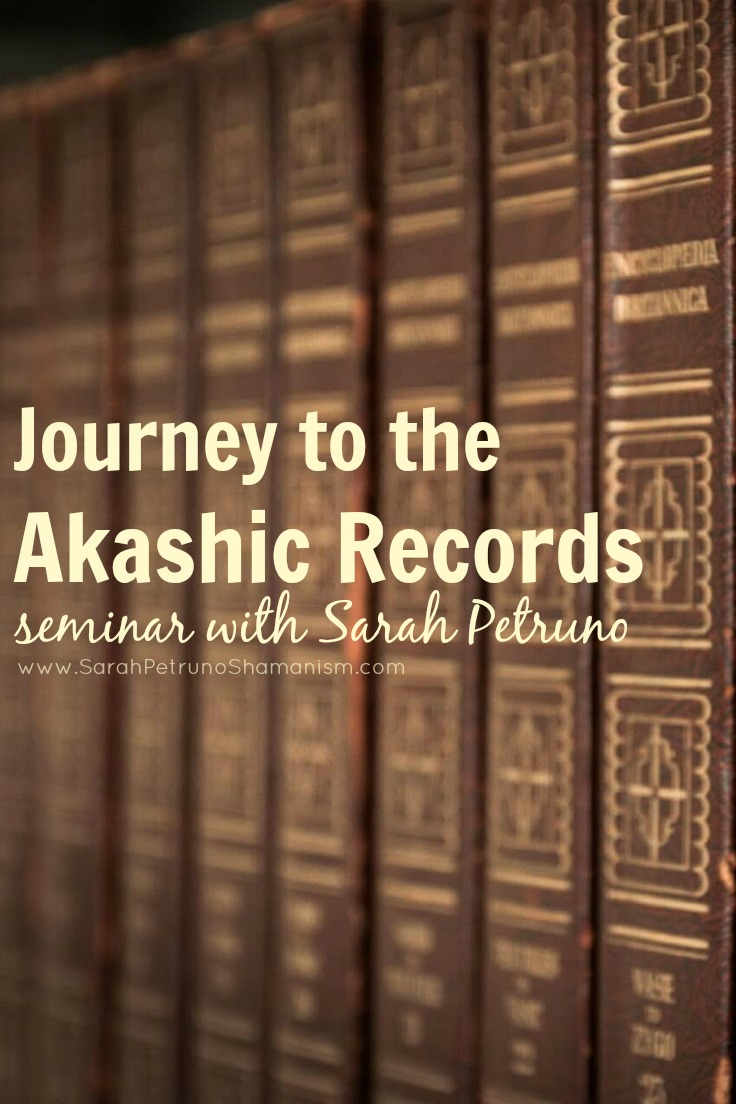 Journey to the Akashic Records seminar with Sarah Petruno