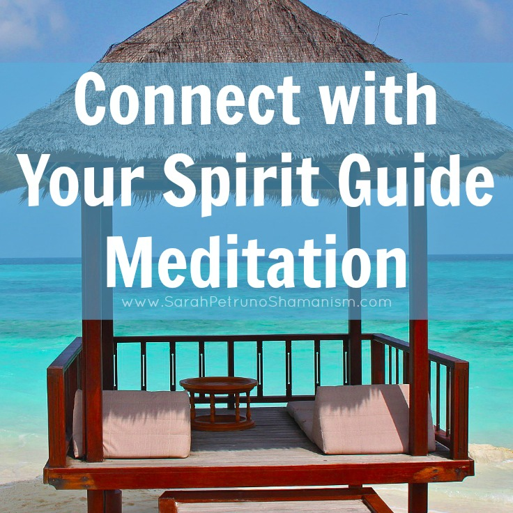 Meditation for connecting with your spirit guides to develop a deeper relationship from which you can receive support and guidance.