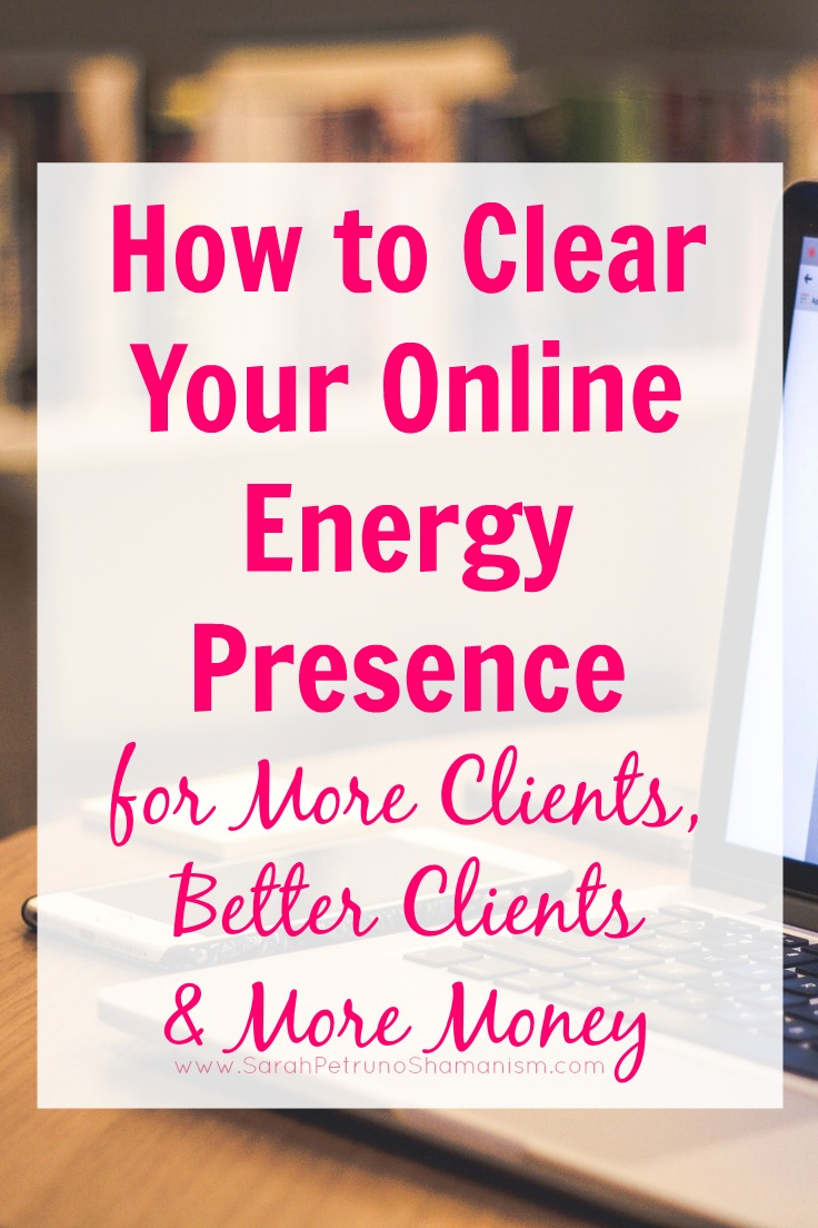 Step by step method and visualization for clearing and cleansing the energy of your online, digital presence - including websites and social media.