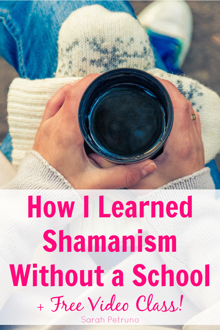 How I learned shamanism without going to a school, and how you can too! With a free video class on how to do it!