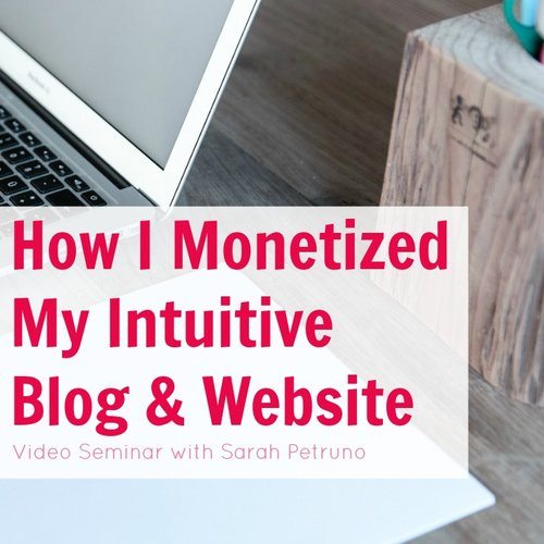 How I Monetized My Intuitive Blog & Website