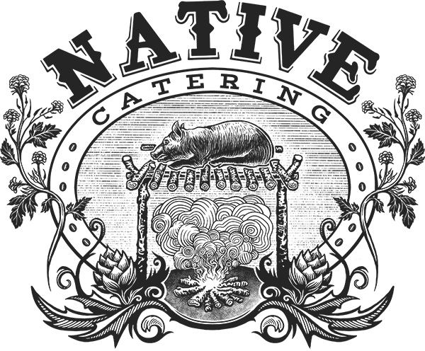 Welcome To Native Catering, BBQ, Grill, And Whole Animal Catering