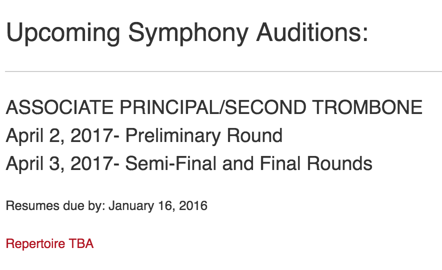 Utah Symphony: Assoc. Principal Trb.      Resume Due Date: 1/16/17, Audition Dates: 4/2-4/3