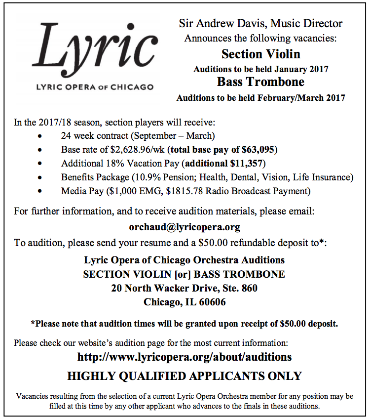 Lyric Opera of Chicago: Bass Trombone    Audition Dates: February/March