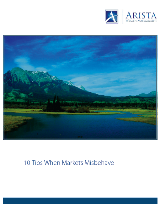 10 Tips When Markets Misbehave