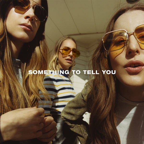 somethingtotellyou_haim.jpg
