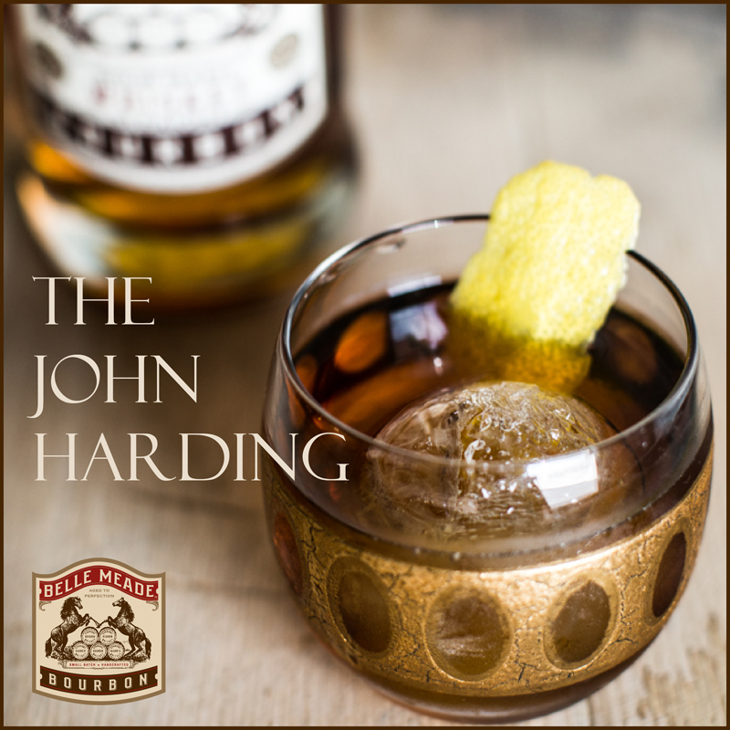 The John Harding Cocktail from Belle Meade Bourbon