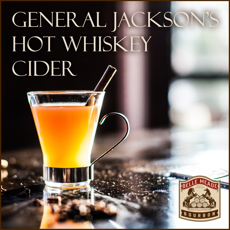 General Jackson's Hot Whiskey Cider