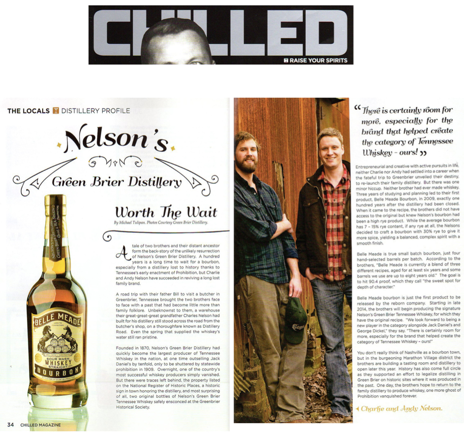 Chilled Magazine features Charlie and Andy Nelson of Green Brier Distillery / Belle Meade Bourbon