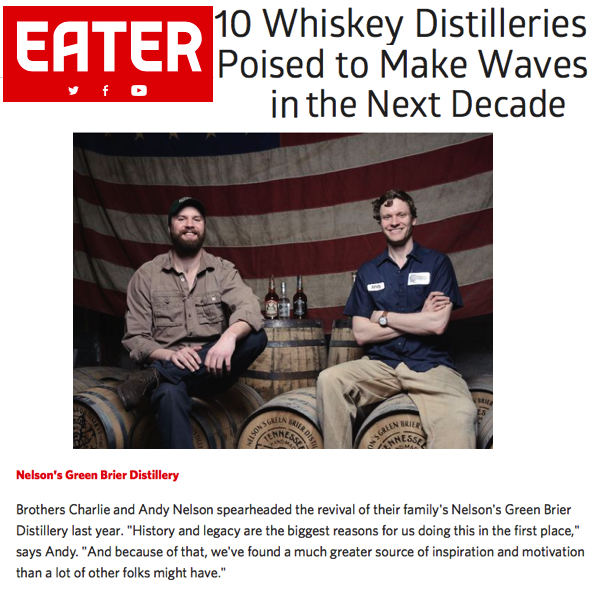 Andy and Charlie Nelson of Green Brier Distillery/Nashville TN: Eater.com