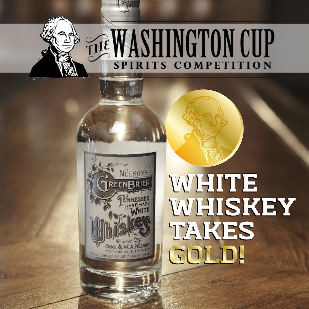 Nelson's Green Brier Distillery White Whiskey Wins Gold Medal at Washington Cup Spirits Awards