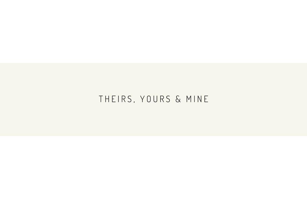 Theirs, Yours & Mine Kara Theresa