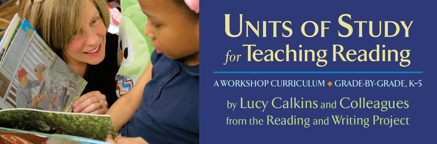 teachers college reading and writing project curriculum Units of study for teaching reading a workshop curriculum for kindergarten–grade 5 high expectations, achievable goals  teachers college reading & writing project.