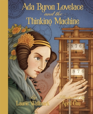 Ada Byron Lovelace and the Thinking Machine cover.jpg