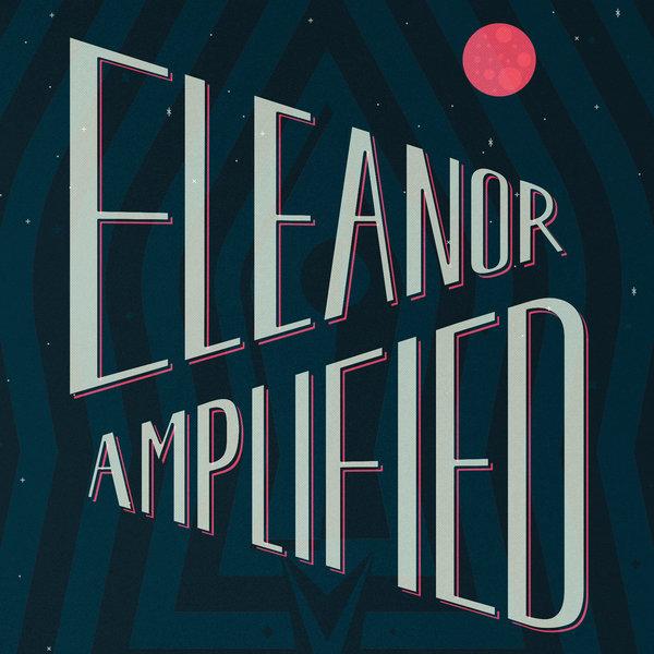 eleanoramplified.jpg