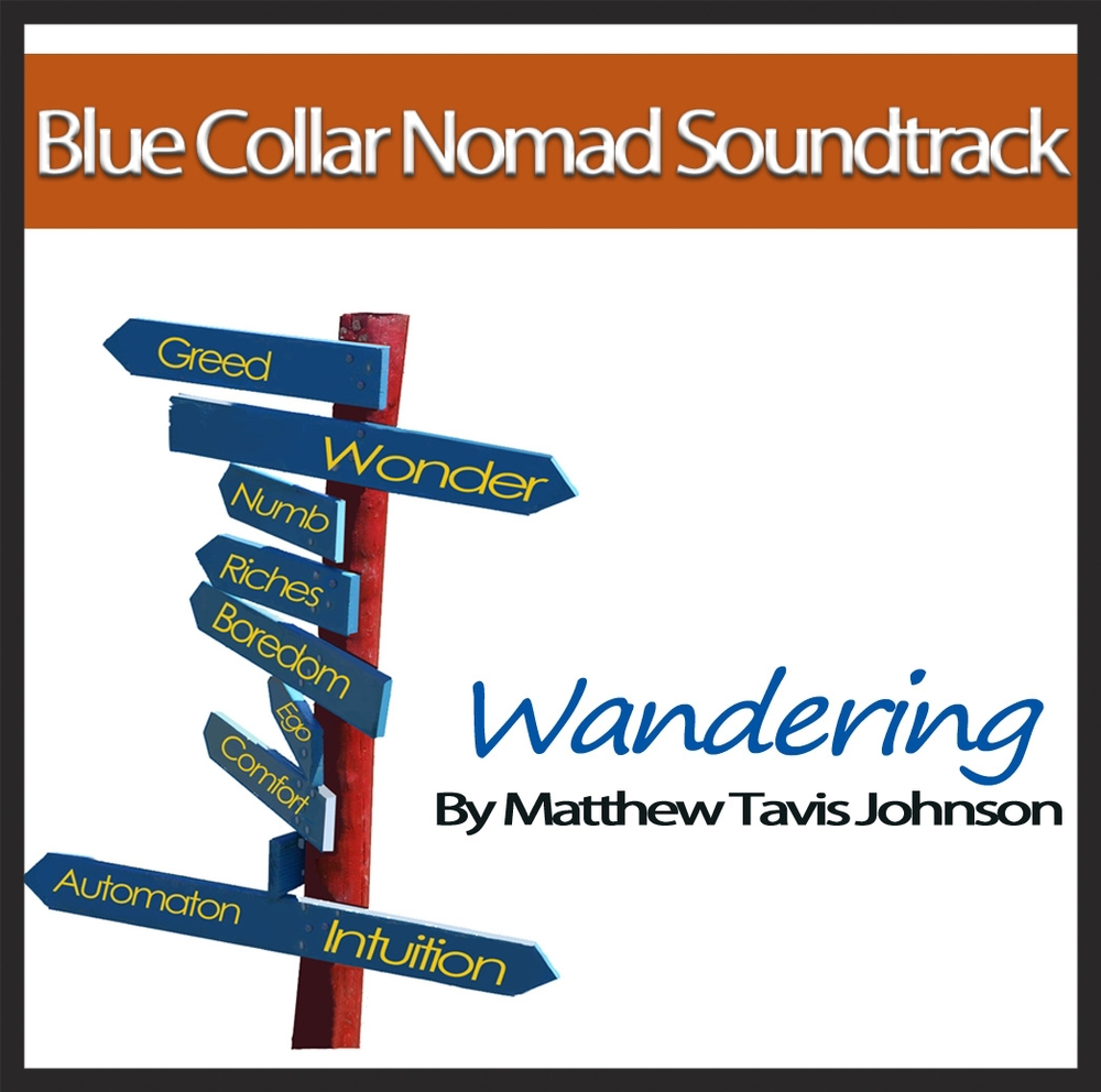 Blue Collar Nomad Soundtrack