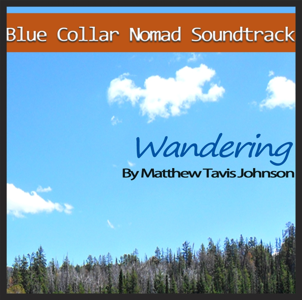 Blue Collar Nomad Soundtrack